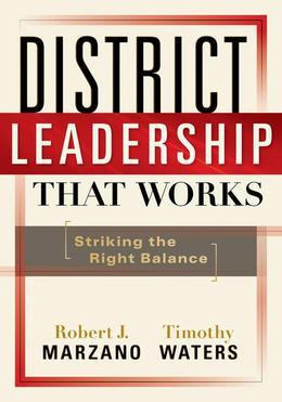 District Leadership That Works: Striking the Right Balance
