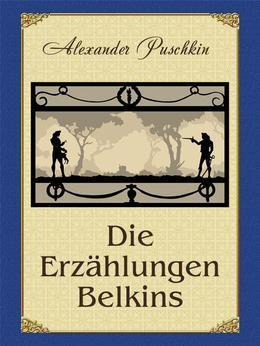 Die Erzählungen Belkins (illustrierte Ausgabe)