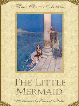 The Little Mermaid (Illustrated)