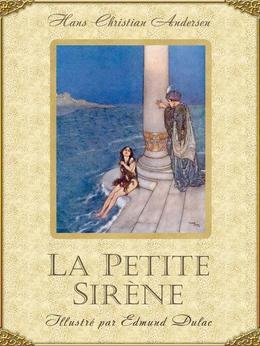 La Petite Sirene (Edition Illustree)