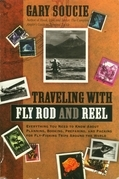 Traveling With Fly Rod and Reel