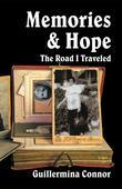 Memories and Hope: The Road I Traveled