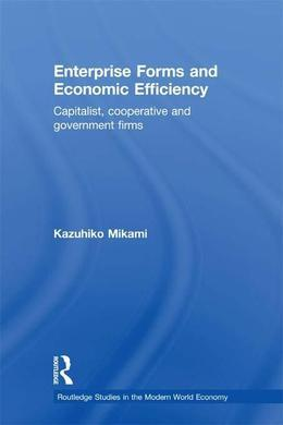 Enterprise Forms and Economic Efficiency