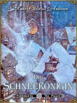 Die Schneekonigin (illustrierte Ausgabe)