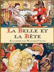 La Belle Et La Bete (Edition Illustree)