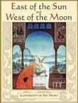 East of the Sun and West of the Moon. Old Tales from the North