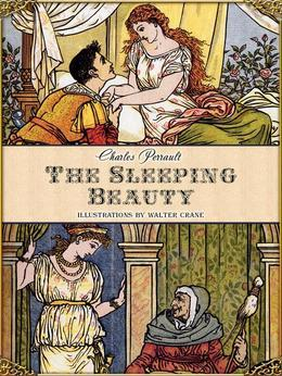The Sleeping Beauty in the Woods (Illustrated)