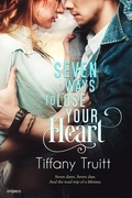 Seven Ways to Lose Your Heart