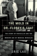 The Mold in Dr. Florey's Coat