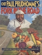 Chef Paul Prudhomme's Fork in the Road