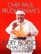 Fiery Foods That I Love