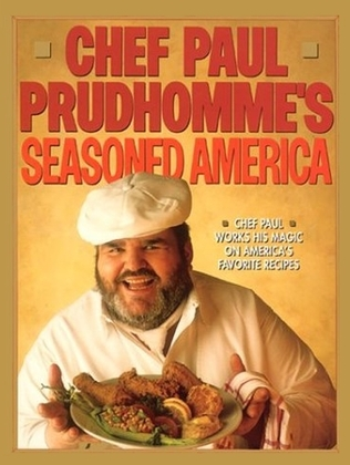 Chef Paul Prudhomme's Seasoned America