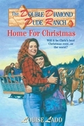 Double Diamond Dude Ranch #7 - Home for Christmas
