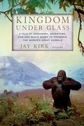Kingdom Under Glass