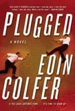 Plugged: A Novel
