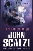 The End of All Things #2: This Hollow Union