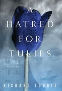 A Hatred for Tulips
