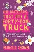 The Matchbox That Ate a Forty-Ton Truck