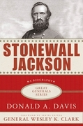 Stonewall Jackson: A Biography