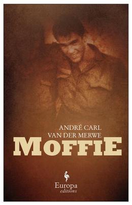 Moffie: A Novel