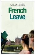 French Leave: A Novel