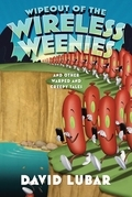 Wipeout of the Wireless Weenies