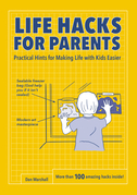 Life Hacks for Parents