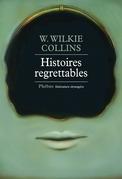 Histoires regrettables
