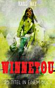 Winnetou - Vollständiger Western Sammelband (25 Titel in einem Buch)