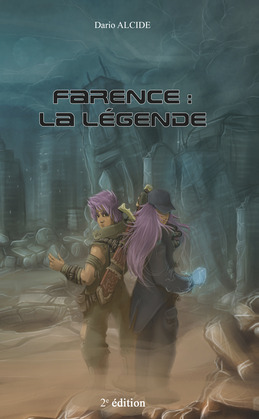Farence : la lgende