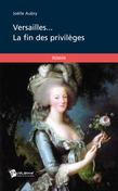 Versailles... la fin des privilèges