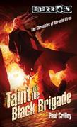 Taint of the Black Brigade: Chronicles of Abraxis Wren, Book 2