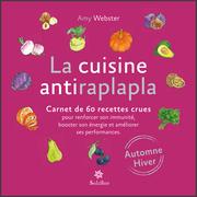 La cuisine antiraplapla - Automne Hiver