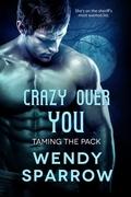 Crazy Over You