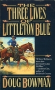 The Three Lives of Littleton Blue
