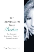 The Importance of Being Barbra