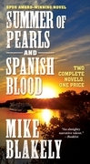 Summer of Pearls and Spanish Blood