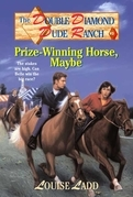 Double Diamond Dude Ranch #3 - Prize-Winning Horse, Maybe