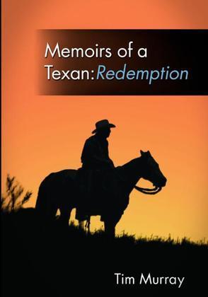 Memoirs of a Texan: Redemption
