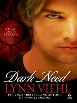 Dark Need: A Novel of the Darkyn