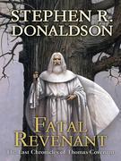Fatal Revenant: The Last Chronicles of Thomas Covenant