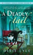 A Deadly Tail