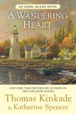 A Wandering Heart: An Angel Island Novel
