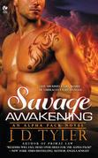 Savage Awakening: An Alpha Pack Novel