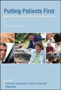 Putting Patients First: Best Practices in Patient-Centered Care