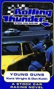 Rolling Thunder Stock Car Racing: Young Guns