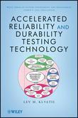 Accelerated Reliability and Durability Testing Technology