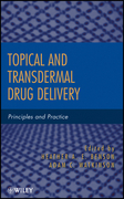 Topical and Transdermal Drug Delivery: Principles and Practice