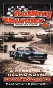 Rolling Thunder Stock Car Racing: Road To Daytona