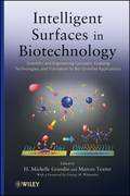 Intelligent Surfaces in Biotechnology: Scientific and Engineering Concepts, Enabling Technologies, and Translation to Bio-Oriented Applications